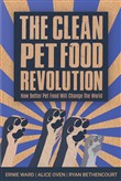 clean pet food revolution...