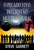 O Pecado Vivo do Cristão Multicultural