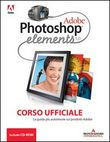 Adobe Photoshop Elements 3. Corso ufficiale. Con CD-ROM