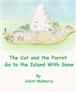 The Cat and the Parrot Go to the Island With Snow