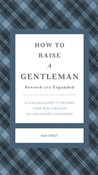 how to raise a gentleman ...