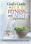 god's guide to food, fitn...