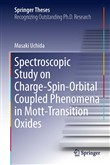 Spectroscopic Study on Charge-Spin-Orbital Coupled Phenomena in Mott-Transition Oxides