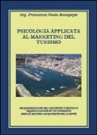 Psicologia applicata al marketing del turismo