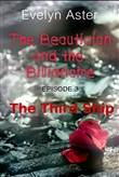 The Beautician and the Billionaire Episode 3: The Third Ship