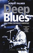 deep blues. una storia mu...