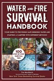 Water and Fire Survival Handbook