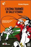 L'ultima tournèe di Sally O'Hara