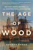 The Age of Wood