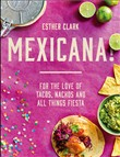 mexicana!: for the love o...