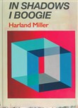 Harland Miller. In shadows I boogie
