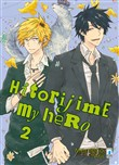 Hitorijime my hero. Vol. 2