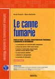 Le canne fumarie. Con Contenuto digitale per download e accesso on line