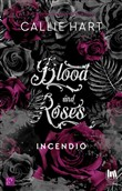 blood and roses. incendio