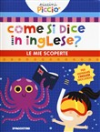 come si dice in inglese? ...