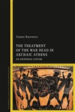 The Treatment of the War Dead in Archaic Athens