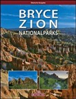 bryce zion national parks...