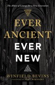 Ever Ancient, Ever New