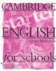 Cambridge english for schools starter wb