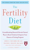 The Fertility Diet : Groundbreaking Research Reveals Natural Ways to Boost Ovulation and Improve Your Chances of Getting: Groundbreaking Research Reveals Natural Ways to Boost Ovulation and Improve Your Chances of Getting
