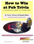 How to Win at Pub Trivia (An Essential Guide to a Smart Life)