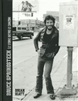 Bruce Springsteen. Le storie dietro le canzoni