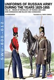 Uniforms of Russian army during the years 1825-1855. Vol. 12: Reign of Nicholas I of Russia 1825-1855 don cossacks abd black sea cossacks