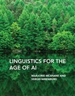 Linguistics for the Age of AI