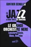Il jazz. L'era dello swing. Vol.4