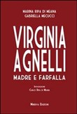 virginia agnelli. madre e...