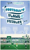 football's flaws & foible...