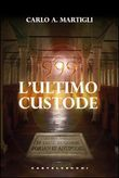 999. l'ultimo custode