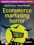 ecommerce marketing horro...