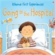 Usborne First Experiences: Going to the Hospital