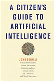 A Citizen's Guide to Artificial Intelligence