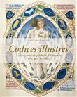 Codices illustres. Masterpieces of illumination. Ediz. italiana