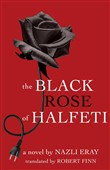 the black rose of halfeti