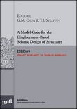A model code for the displacement-based seismic design of structures SDBD09 draft subject to public enquiry