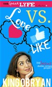 Love Versus Like