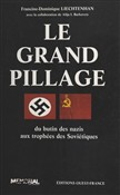 le grand pillage : du but...