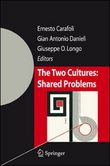 The two cultures. Shared problems