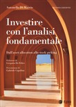 Investire con l'analisi fondamentale. Dall'asset allocation allo stock picking