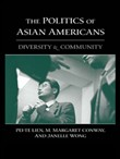 The Politics of Asian Americans