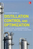 Distillation Control & Optimization: Operation Fundamentals through Software Control