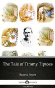 The Tale of Timmy Tiptoes by Beatrix Potter - Delphi Classics (Illustrated)
