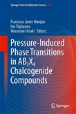 Pressure-Induced Phase Transitions in AB2X4 Chalcogenide Compounds
