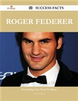Roger Federer 60 Success Facts - Everything you need to know about Roger Federer