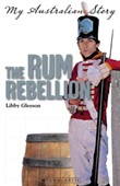 the rum rebellion