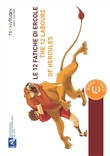 Le 12 fatiche di Ercole­The 12 labours of Hercules. Con DVD