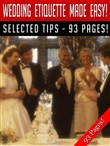 Wedding Etiquette Made Easy!